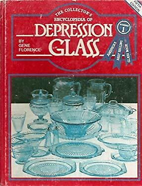 Collector's Encyclopedia of Depression Glass by Florence, Gene