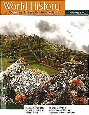 World History Vol. 2 : A Concise Thematic Analysis by Wallech, Steven