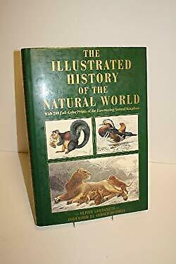 Illustrated History of the Natural World by Goldsmith, Oliver