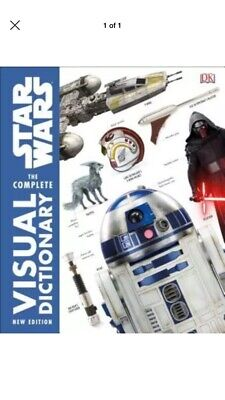 Star Wars the Complete Visual Dictionary New Edition by Pablo Hidalgo: New