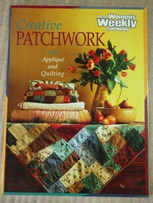 Women's Weekly Creative Patchwork with Applique & Quilting Book