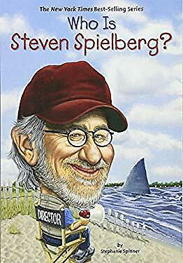 Who Is Steven Spielberg? by Spinner, Stephanie