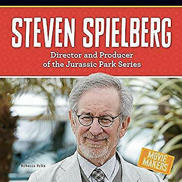 Steven Spielberg: Director and Producer of the Jurassic Park Series (Movie Maker