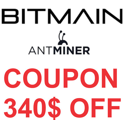 340$ Bitmain Coupon, For All Miner