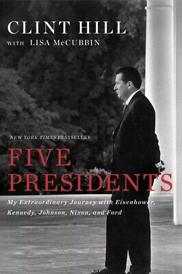 Five 5 Presidents: My Extraordinary Journey By Clint Hill-Paperback-NEW