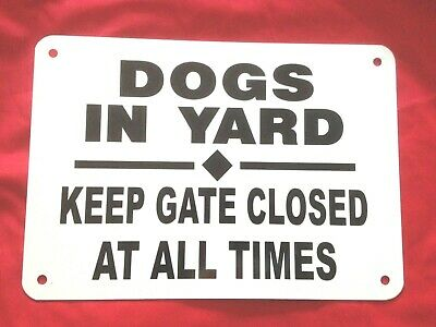"BEWARE OF DOGS DO NOT ENTER they are faster than you sign 10"" x 7""  aluminum"