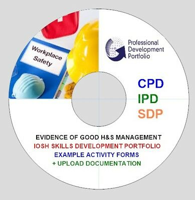 B. IOSH H&S SDP Activity Sheets - Overview of CPD,IPD and EOA - Disc