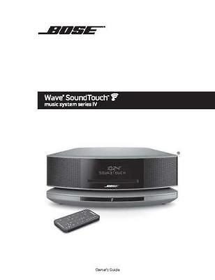 Bose Wave SoundTouch Music System Series IV Owners Manual User Guide Instruction