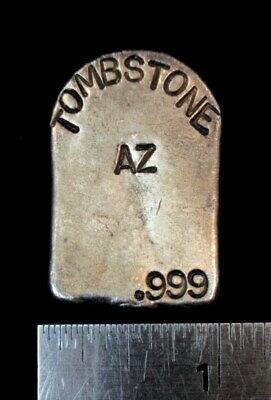 Awesome Poured 1 Troy Oz Tombstone AZ .999 Fine Silver Bar
