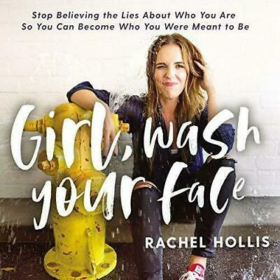 Girl, Wash Your Face By Rachel Hollis Audiobook MP3 Download