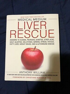 Medical Medium Liver Rescue by Anthony William (2018, Hardcover)