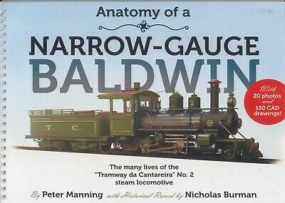 """Anatomy of a Narraw-Gauge Baldwin The Many Lives of the """"Tramway da Cantareira"""""""