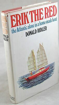 1972 Erik the Red Atlantic Crossing in home-made Boat Rigging Donald Ridler
