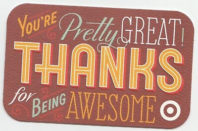 Target no value collectible gift card mint #52 Thanks for being Awesome