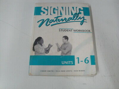 D8177 Student Work Book: Signing Naturally : Student Workbook, Units 1-6 1