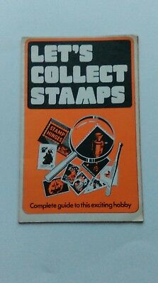 LET'S COLLECT STAMPS ( A complete guide to this exciting hobby. )