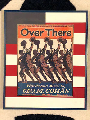 """0450 Classic Rare George M. Cohan Sheet Music """"over There"""" Professionally Framed"""