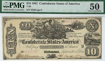 T-29 PF-1 $10 1861 Confederate Paper Money - PMG About Uncirculated 50 - RARE!