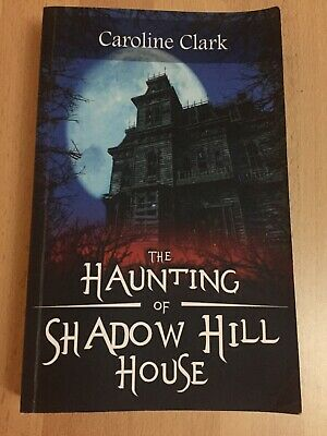 The Haunting of Shadow Hill House NEW BOOK