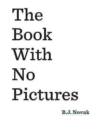 The Book With No Pictures by B. J. Novak (Paperback, 2016)