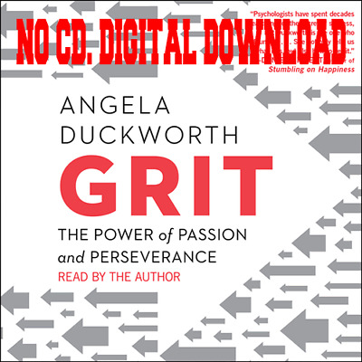 Grit: The Power of Passion and Perseverance by Angela Duckworth (Audiobook) 🎧