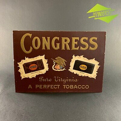 VERY RARE c.1856-1890 CONGRESS TOBACCO EMBOSSED SIGN R.A.PATTERSON VIRGINIA TIN