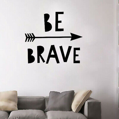 Wall Stickers Be Brave Gym Office Cool Living Room Adventure Art Decals Vinyl G