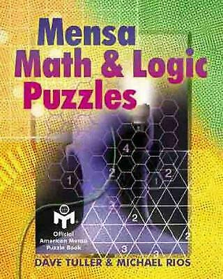 Mensa Math and Logic Puzzles by Tuller, Dave -ExLibrary