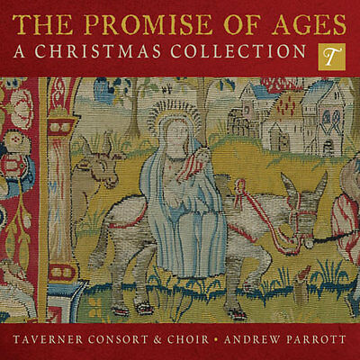The Promise Of Ages: A Christmas Collection: Taverner Consort & Choir [New] Cd