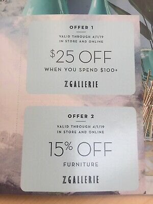 2 x Z GALLERIE COUPON EXP 4/1 $25 off $100 & 15% off furniture 0nline~instore