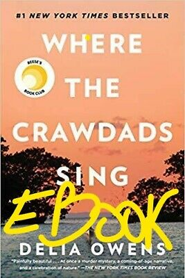 Where the Crawdads Sing By DELIA OWENS [P-D-F]