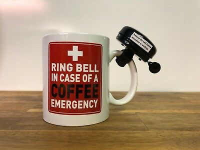 Ring Bell In Case Of A Coffee Emergency Drink Mug Cup
