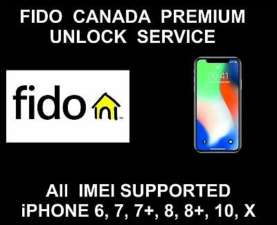Canada Rogers Fido Iphone 5S 6 6S 7 8  Plus X Xr Xs Max Factory Unlock Clean