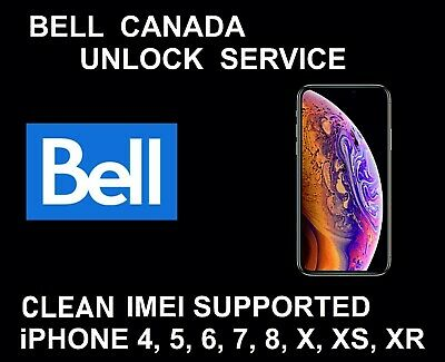 Canada Bell Iphone 5 6 6S 7 8 X Xr Xs Max Factory Unlock Service Clean