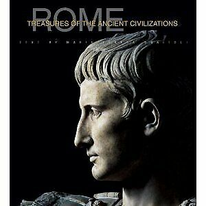 Rome: History And Treasures Of An Ancient Civilization by n