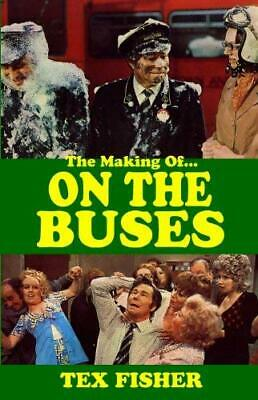 I'ate You Butler! : The Making of on the Buses by Chesney, Ronald