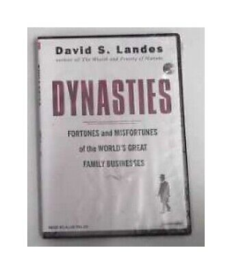 Dynasties: Fortunes and Misfortunes of the World's Great Family Businesses Lande
