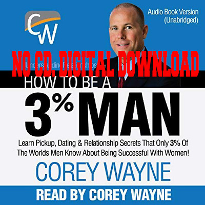How to Be a 3% Man By Corey Wayne (Audiobook)