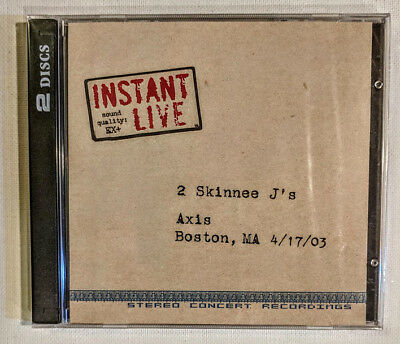2 Skinnee JS Instant Live Axis Boston 4 17 03 2Cds New Sealed