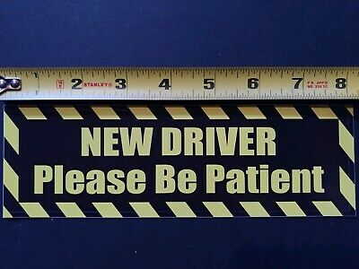 """NEW DRIVER Please Be Patient Bumper Sticker - Student drive 2 Pack 2.5x8"""""""