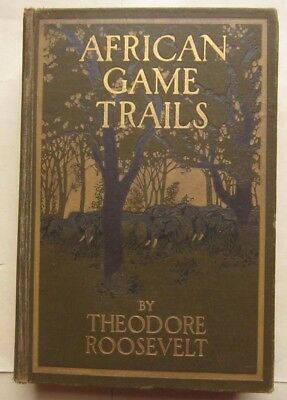 Theodore Roosevelt 1910 FIRST EDITION African Game Trails Big Hunting Lion Zebra