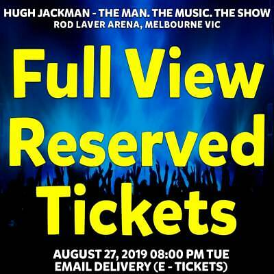 Hugh Jackman   Melbourne   Full View Reserved Tickets   Tue 27 Aug 2019 8Pm