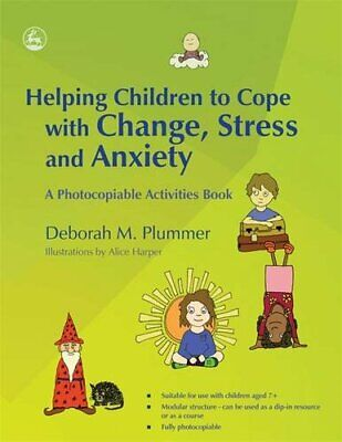 Helping Children to Cope with Change  Stre by Deborah Plummer New Paperback Book