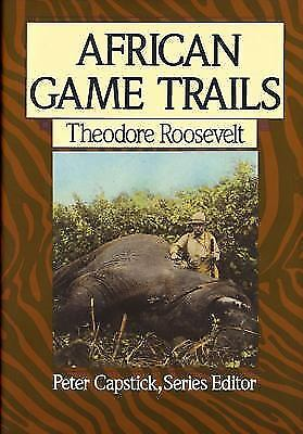 African Game Trails by Theodore Roosevelt HB/DJ/VG