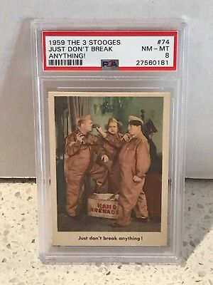 1959 Fleer THE 3 THREE STOOGES #74 - Just Don't Break Anything! - PSA 8 NM-MT