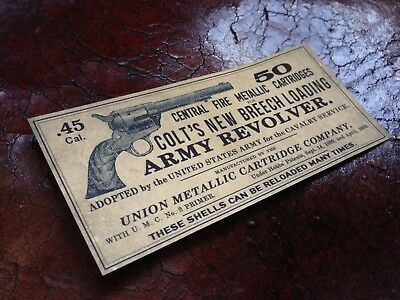 STICKER 45 Long Colt Army Revolver Ammo box LABEL cartridges Western Old West