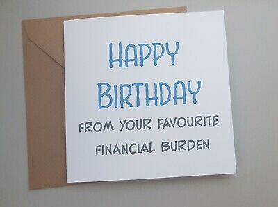 Funny Mum/Dad Birthday Card/ Rude /Humour/ Sarcasm /Banter/Daughter/Son - Fb