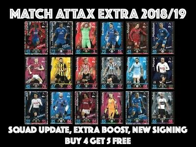 Match Attax Extra 2018/19 18/19 Squad Update Extra Boost New Signing