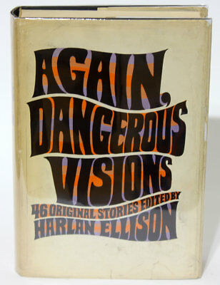 Harlan Ellison (editor) AGAIN, DANGEROUS VISIONS True First Edition Doubleday
