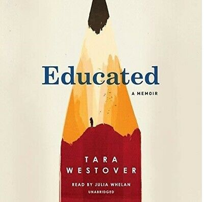 Educated A Memoir By: Tara Westover  (audiobook, e-Delivery)